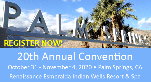 20th Annual TAG Convention, Oct 31 - Nov 4, 2020, Palm Springs, CA